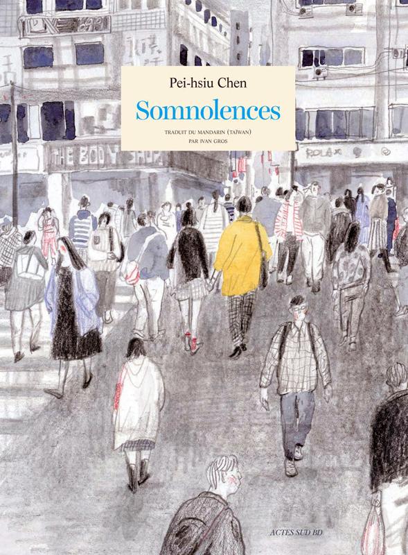 Somnolences, bd chez Actes Sud BD de Chen