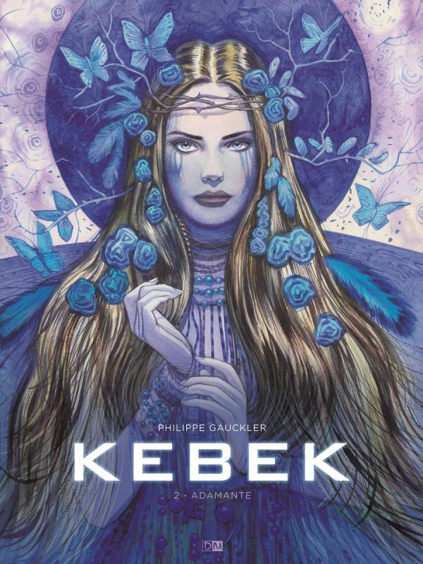 Kebek T2 : Adamante (0), bd chez Daniel Maghen de Gauckler
