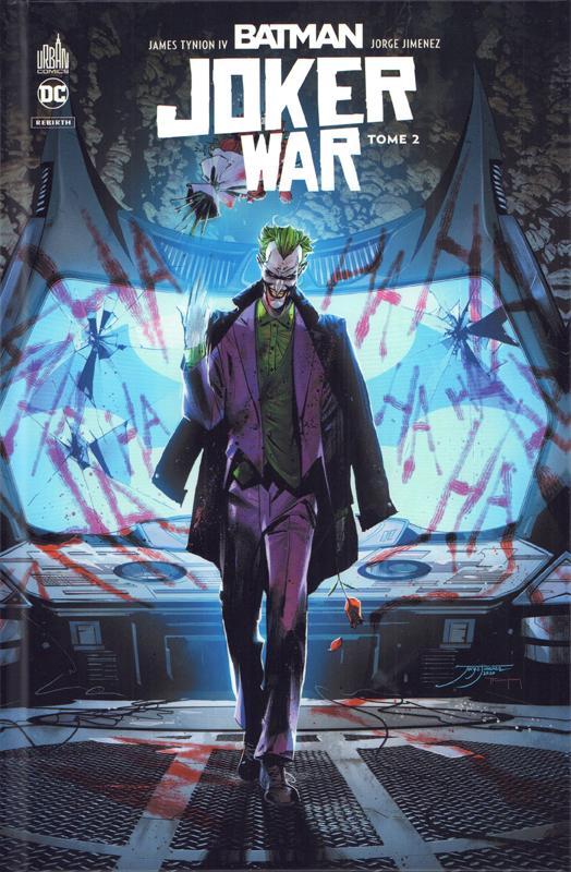 Batman Joker War T2, comics chez Urban Comics de Tynion IV, Johns, Williamson, Ridley, Jimenez, Stokoe, Lafuente, March, Pagulayan, Janin, Coipel, Braga, Fabela, Bellaire, Hollingsworth, Morey, Hi-fi colour