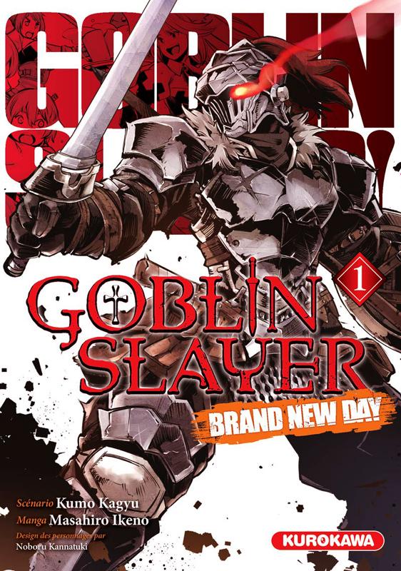 Goblin slayer Brand new day T1, manga chez Kurokawa de Kagyu, Kannatuki, Ikeno