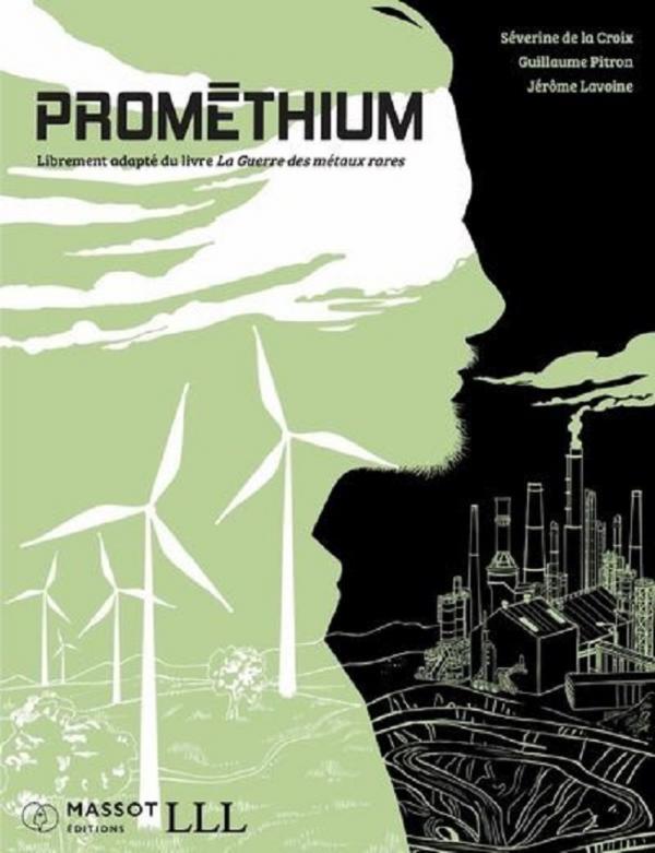 Prométhium : La guerre des métaux rares (0), bd chez Massot Editions de Pitron, de la Croix, Lavoine
