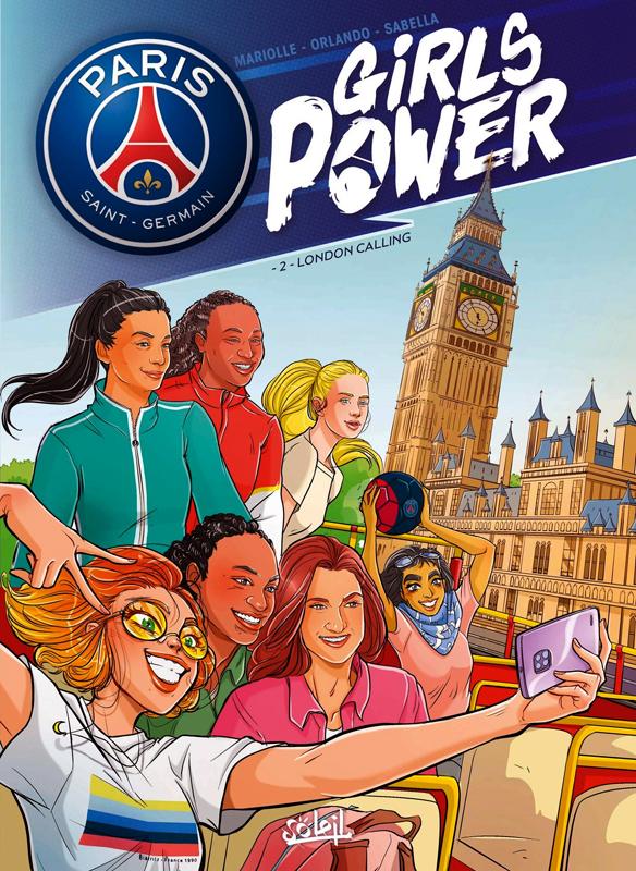 Girls power T2 : London calling (0), bd chez Soleil de Mariolle, Orlando, Sabella