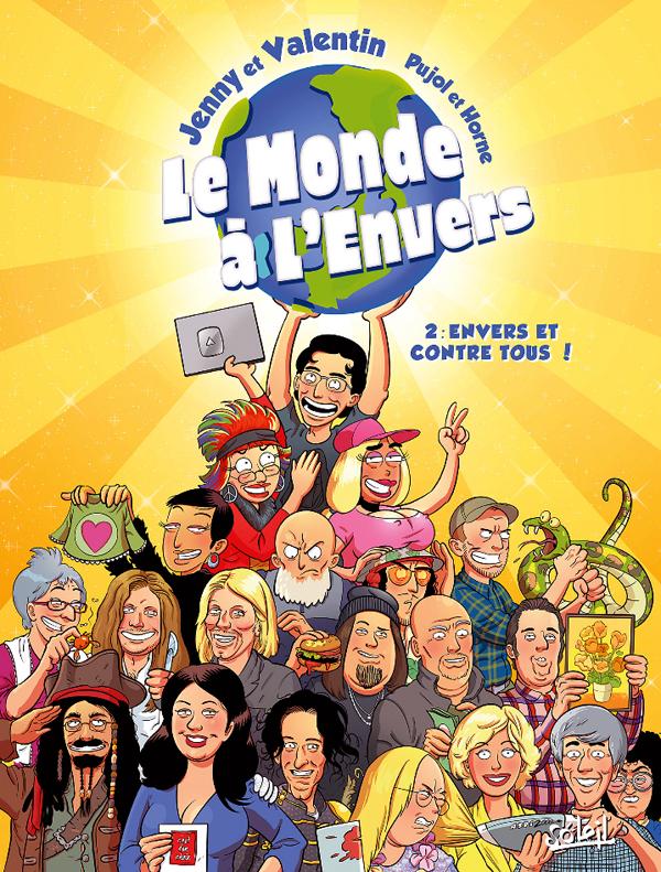 Le Monde à l'envers T2 : Envers et contre tous ! (0), bd chez Soleil de Pujol, Horne, Sayago