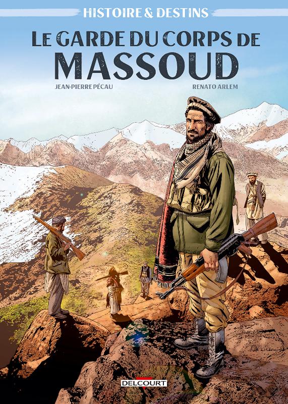 Le Garde du corps de Massoud, bd chez Delcourt de Pécau, Arlem, Rocha