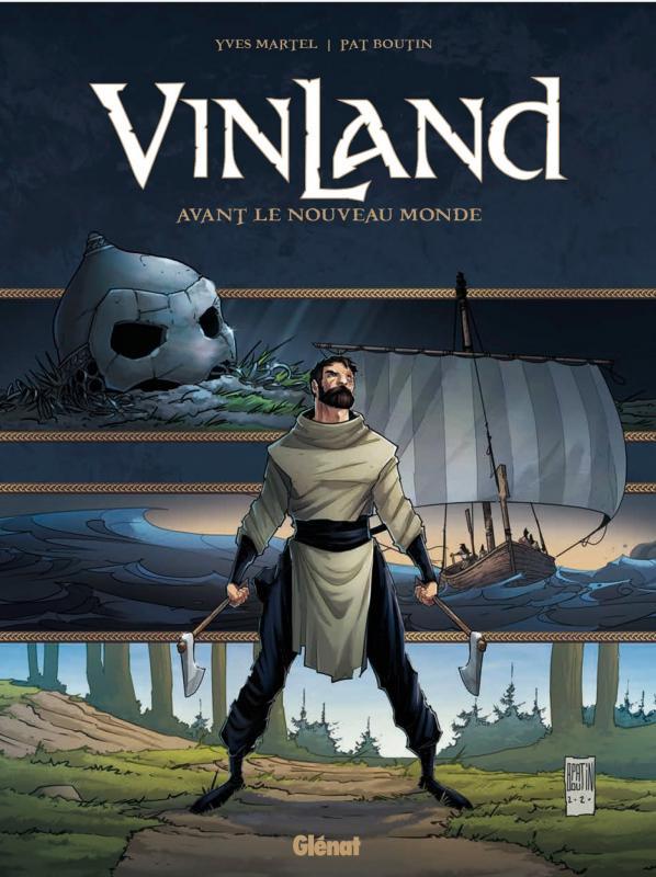 Vinland : avant le nouveau monde, bd chez Glénat de Boutin-Gagné