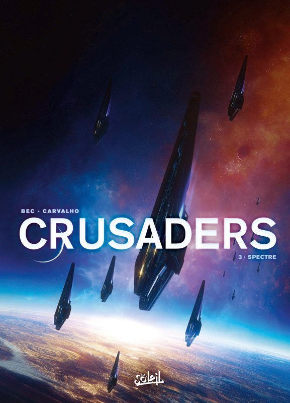 Crusaders T3 : Spectre (0), bd chez Soleil de Bec, Carvalho, Champelovier