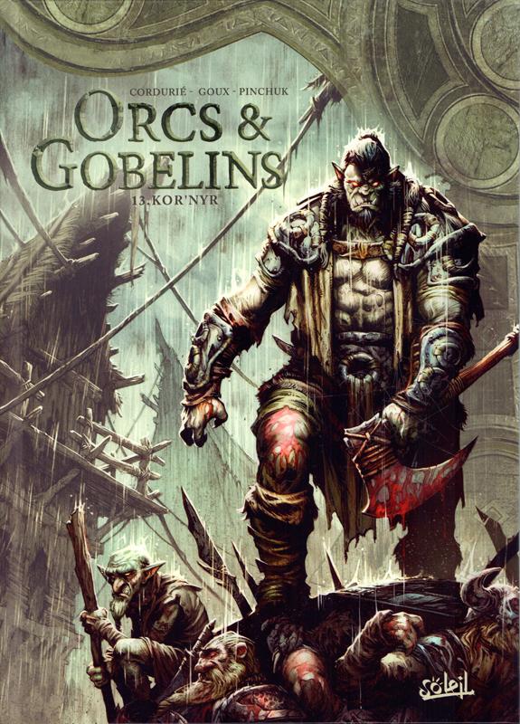 Orcs et Gobelins T13 : Kor'Nyr (0), bd chez Soleil de Cordurié, Goux, Pinchuk