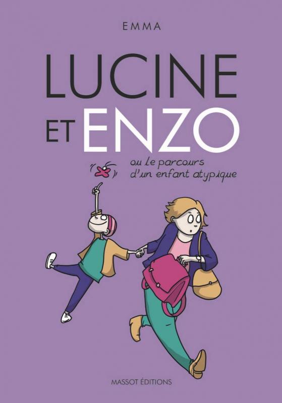Lucine et Enzo : Ou le parcours d'un enfant atypique (0), bd chez Massot Editions de Emma
