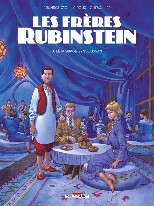 Les Frères Rubinstein T3 : Le Mariage Bensoussan (0), bd chez Delcourt de Brunschwig, Le  Roux, Chevallier, de Cock