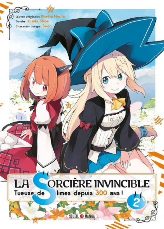 La sorcière invincible tueuse de slimes depuis 300 ans ! T2, manga chez Soleil de Morita, Shiba