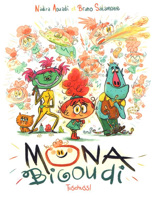 Mona Bigoudi, bd chez Tuschuss! de Aouadi, Salamone