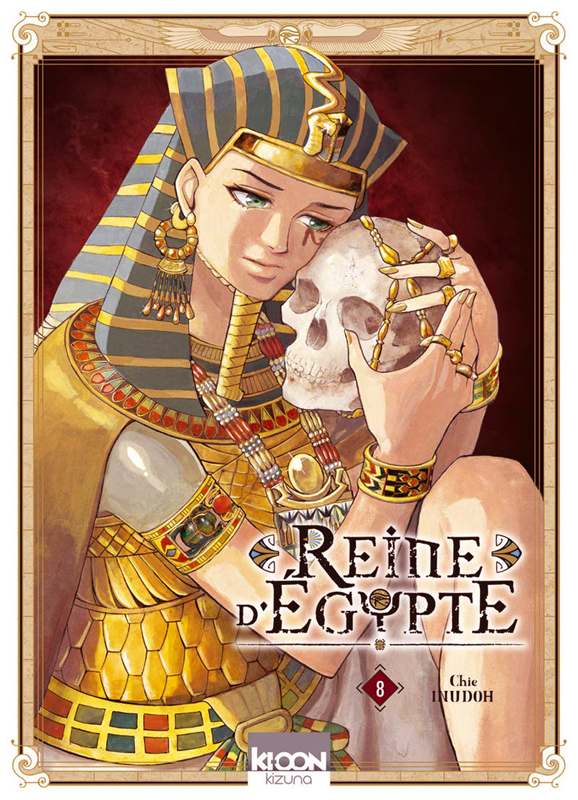 Reine d'Egypte T8, manga chez Ki-oon de Inudoh