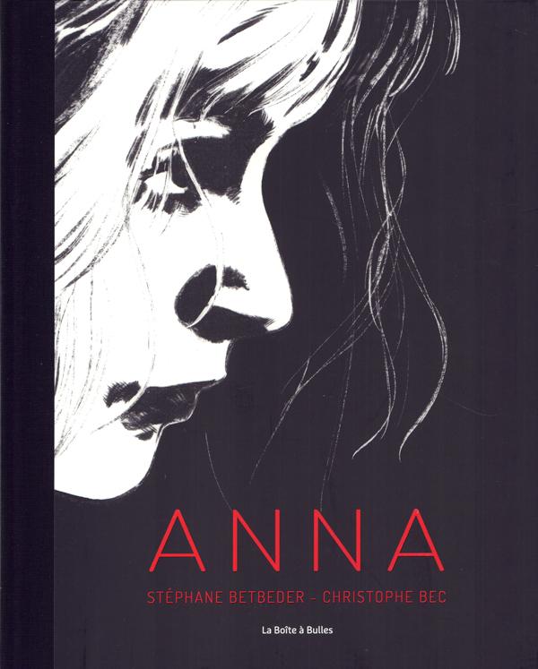 Anna, bd chez La boîte à bulles de Betbeder, Bec
