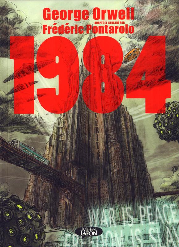 1984 (Pontarolo), bd chez Michel Lafon de Pontarolo