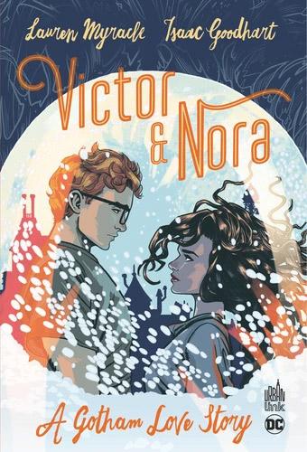 Victor et Nora  : A Gotham Love Story (0), comics chez Urban Comics de Myracle, Goodhart, Peter