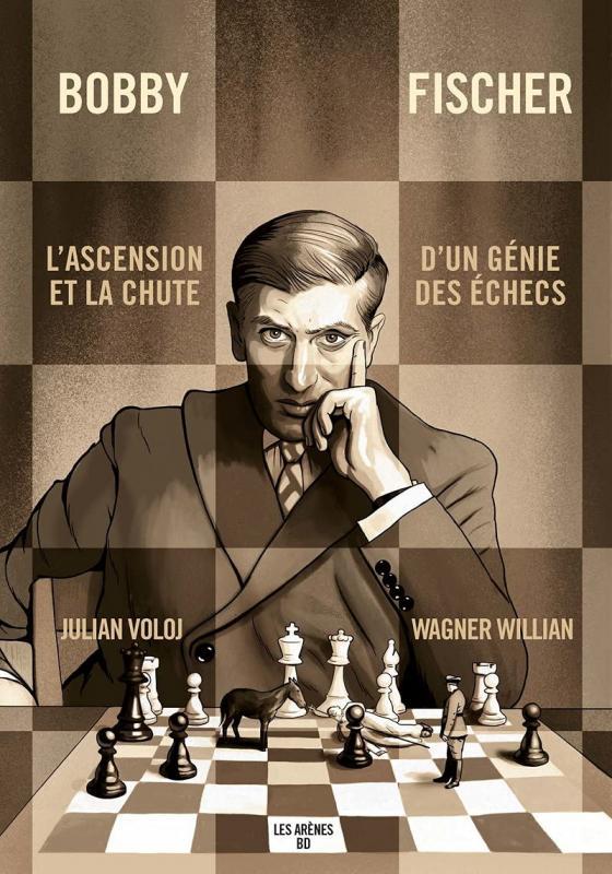 Bobby Fischer, comics chez Les arènes de Wagner, Voloj