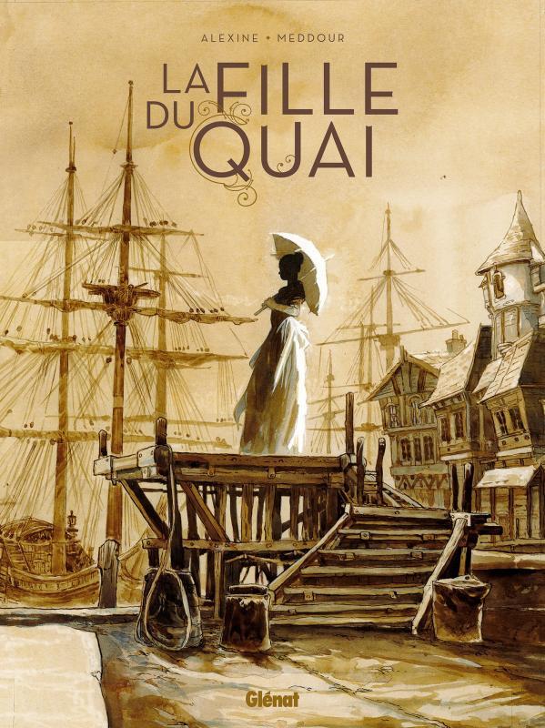 La Fille du quai, bd chez Glénat de Alexine, Meddour