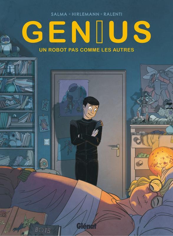 Genius T1 : Un robot pas comme les autres (0), bd chez Glénat de Salma, Hirlemann, Ralenti