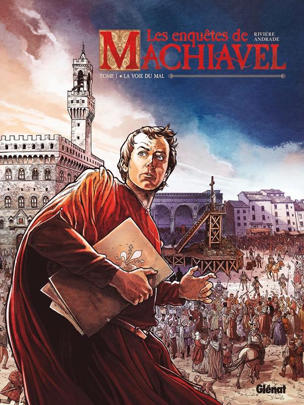Les Enquêtes de Machiavel T1 : La voie du mal (0), bd chez Glénat de Rivière, Andrade Jr, de Cock