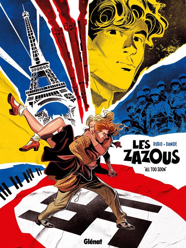 Les Zazous T1 : All too soon (0), bd chez Glénat de Rubio, Danide