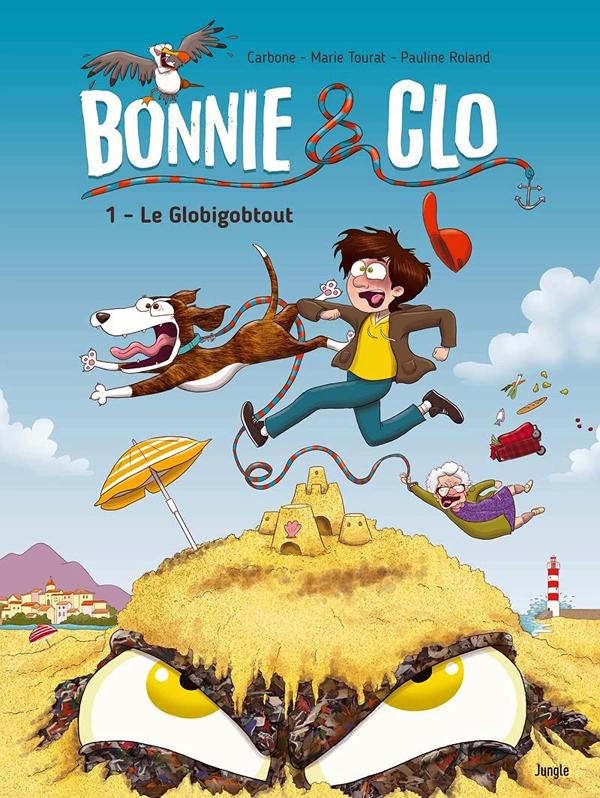 Bonnie & Clo T1 : Le GlobiGobtout (0), bd chez Jungle de Tourat, Carbone, Roland, Dumaye, Drac