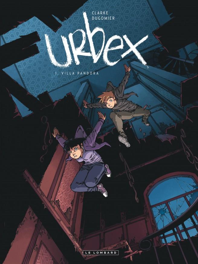 Urbex T1 : Villa Pandora (0), bd chez Le Lombard de Dugomier, Clarke, Mikl