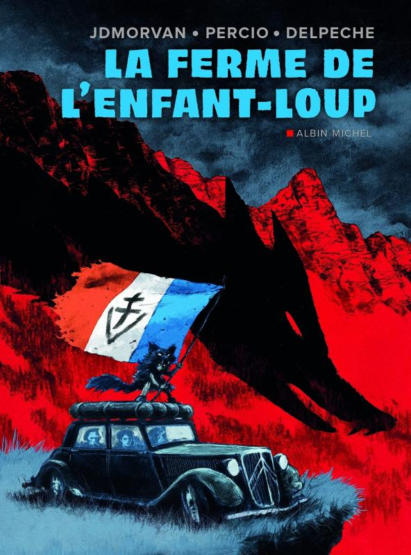 La Ferme de l'enfant-loup, bd chez Albin Michel de Morvan, Percio, Delpeche