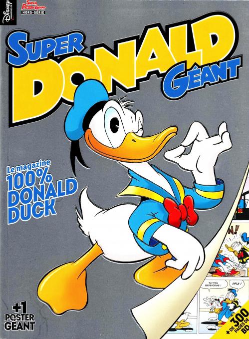Super Donald Géant T1 : Super Donald Géant (0), bd chez Disney magazines  de Cimino, Scarpa, Faraci, Barks, Rota, Jippes, Martina, Cavazzano, Mottura