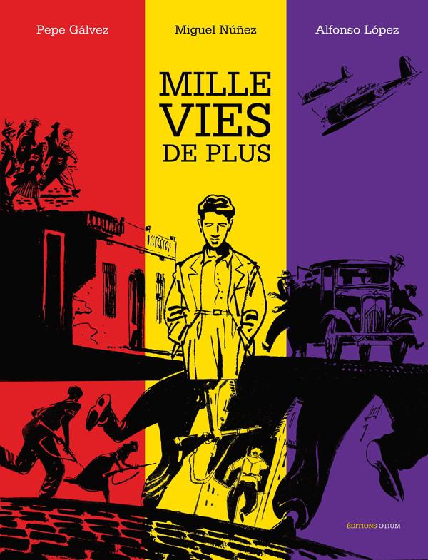 Mille vies, bd chez Otium de Galvez, Lopez