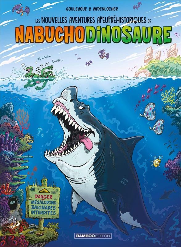 Les Nouvelles aventures apeupréhistoriques de Nabuchodinosaure T5, bd chez Bamboo de Goulesque, Widenlocher, Franjou-Gille