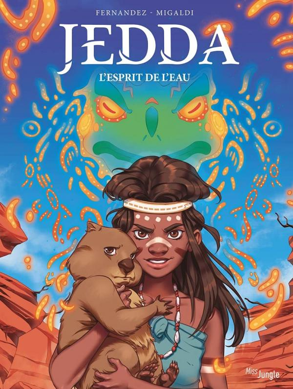 Jedda T1 : L'esprit de l'eau (0), bd chez Jungle de Fernandez, Migaldi