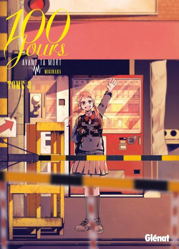 100 jours avant ta mort  T3, manga chez Glénat de Migihara