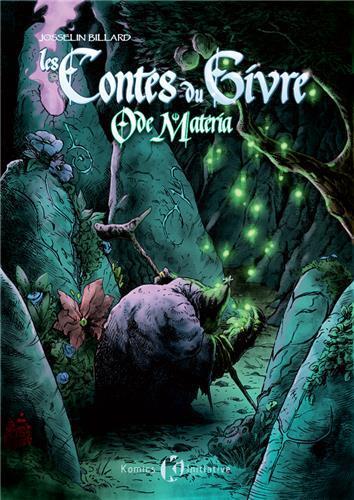 Les Contes du Givre T2 : Ode Matena (0), comics chez Komics Initiative de Billard, Rackham Le Roux, Czek, Santos