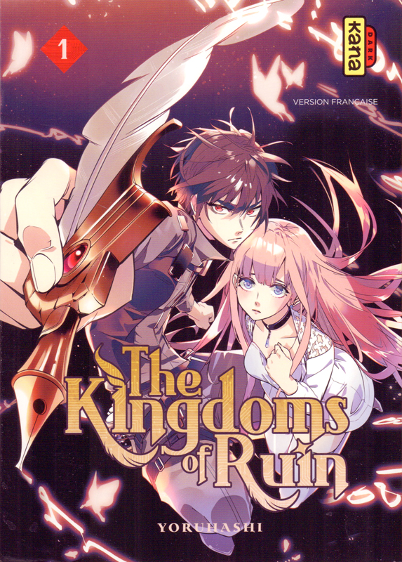 The kingdoms of ruin T1, manga chez Kana de Yoruhashi