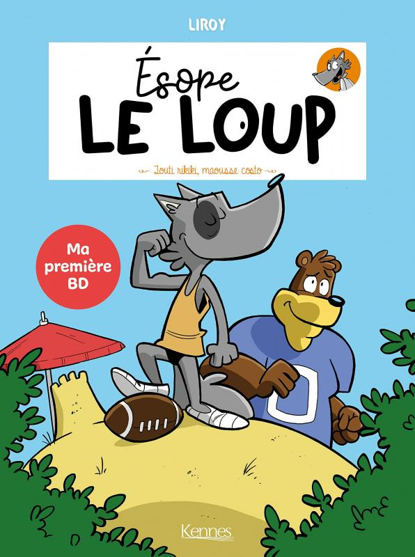 Esope le loup T2 : Touti rikiki maousse costo (0), bd chez Kennes éditions de Liroy