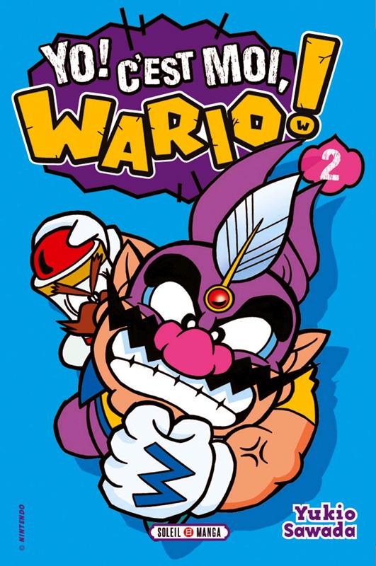 Yo ! C'est moi, Wario ! T2, manga chez Soleil de Sawada