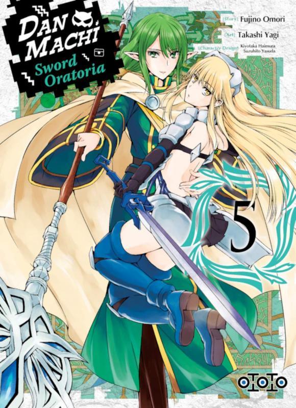 Dan Machi Sword Oratoria T5, manga chez Ototo de Omori, Yagi