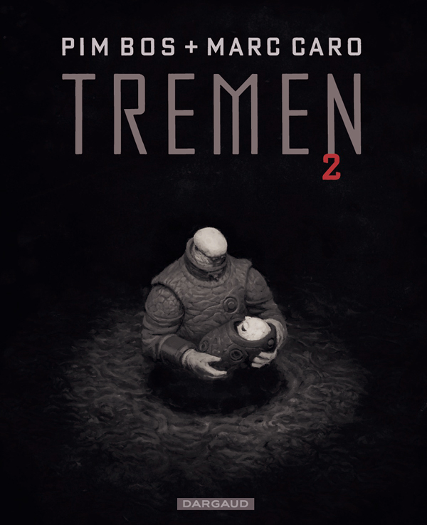 Tremen T2, bd chez Dargaud de Bos, Caro