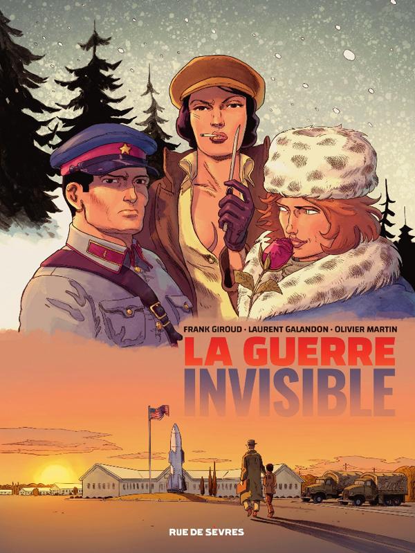 La Guerre invisible T2 : Le comité (0), bd chez Rue de Sèvres de Giroud, Galandon, Martin, Georges