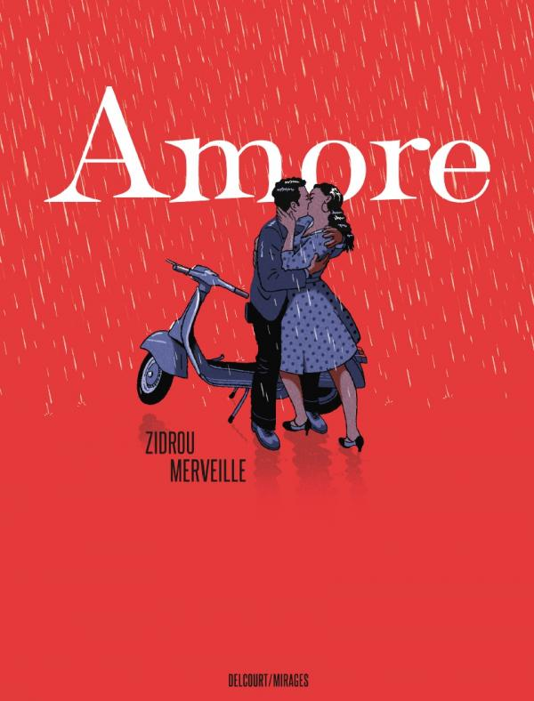 Amore, bd chez Delcourt de Zidrou, Merveille