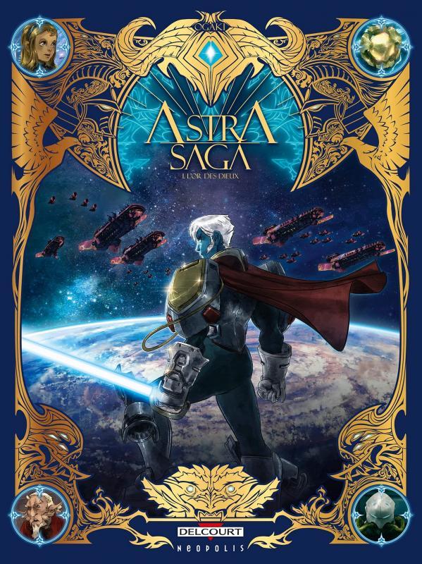 Astra Saga T1 : L'or des dieux (0), bd chez Delcourt de Ogaki, Loup, Perez, Sanoe, Lansac, Fleur