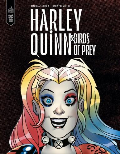 Harley Quinn & les Birds of Prey, comics chez Urban Comics de Conner, Palmiotti, Sinclair, Mounts