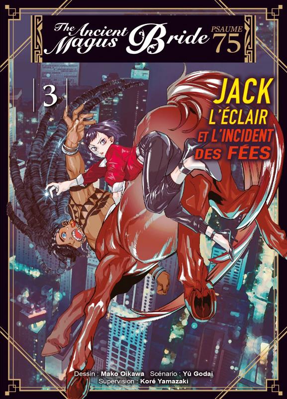 The ancient magus bride - Psaume 75 – Jack l'éclair et l'incident des fées T3, manga chez Komikku éditions de Yamazaki, Godai, Oikawa