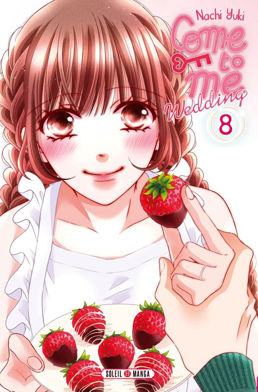 Come to me Wedding T8, manga chez Soleil de Nachi