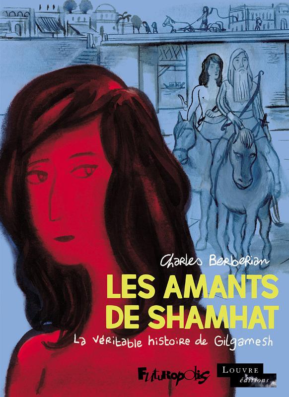 Les Amants de Shamhat, bd chez Futuropolis de Berberian