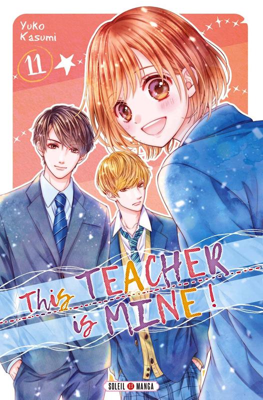 This teacher is mine  T11, manga chez Soleil de Kasumi