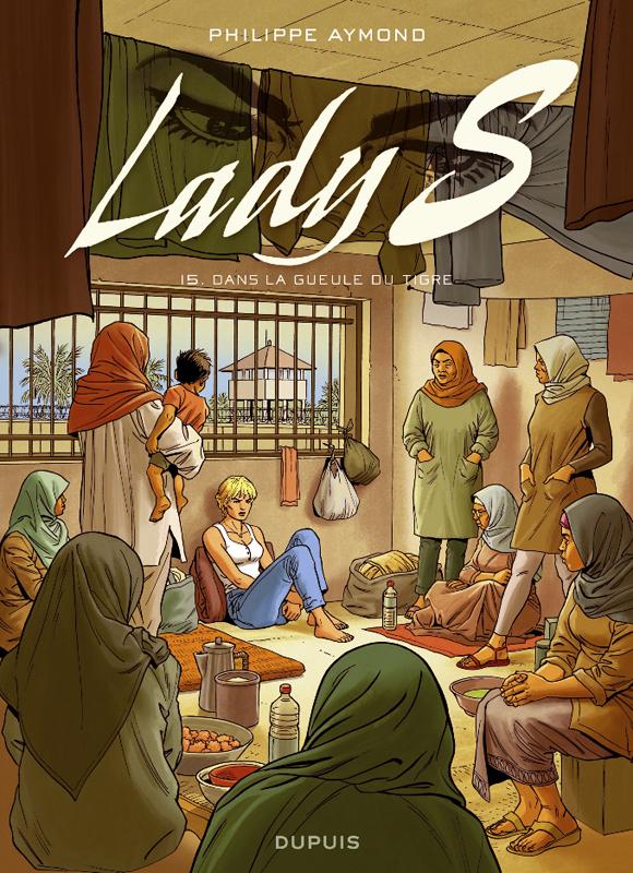Lady S. T15 : Dans la gueule du Tigre (0), bd chez Dupuis de Aymond