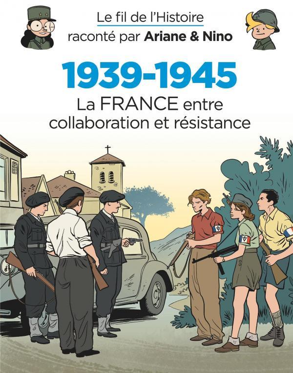 Le Fil de l'Histoire T21 : 1939-1945 – La France entre collaboration et résistance (0), bd chez Dupuis de Erre, Savoia