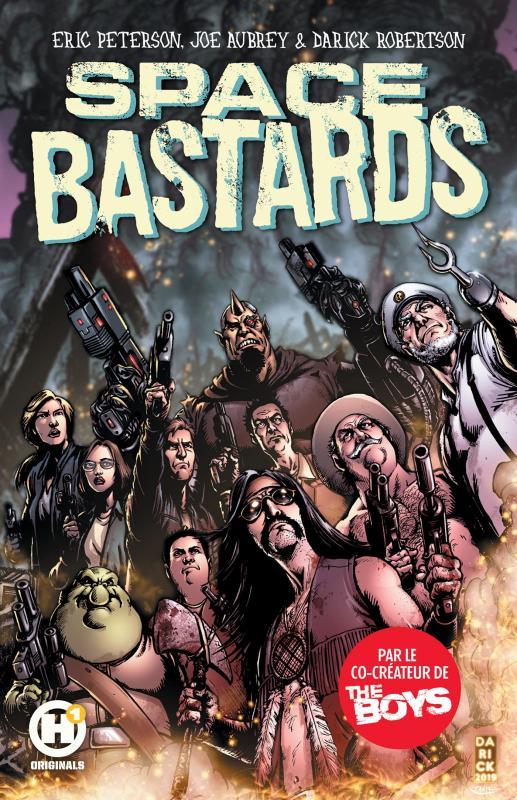 Space bastards T1, comics chez Les Humanoïdes Associés de Aubrey, Peterson, Robertson, Rodriguez, Pantazis