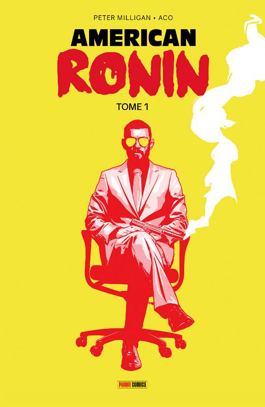 American Ronin, comics chez Panini Comics de Milligan, Aco, White